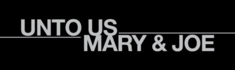Mary and Joe 470x140